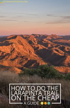 How to do the Larapinta Trail walks - one of the best hikes in Australia! Everything you need to know including when to go (Winter and Spring), a checklist, transfers and food drops. Go on a trekking adventure in the Central Australian desert! Australia Travel Guide, Visit Australia, Amazing Destinations, Travel Destinations, Australian Desert, Another A, New Zealand Travel, Best Hikes, Holiday Travel
