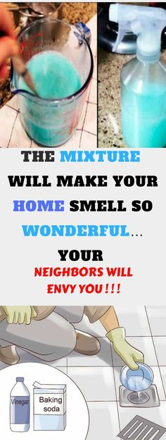 THE MIXTURE THAT WILL MAKE YOUR HOME SMELL SO WONDERFUL…