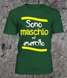 """T-Shirt Uomo 100% Cotone con Stampa """"SONO MASCHIO ED ESERCITO """""""