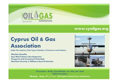 cyprus-oil-gas-2nd-nat-gas-june-20th-to-21st-2013 by Andy  Varoshiotis via Slideshare