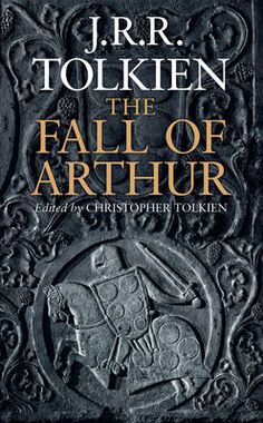 The Fall of Arthur by J.R.R. #Tolkien, Christopher Tolkien #summer #reading #books $24.13