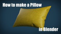 How to Make a Pillow in Blender