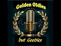 Golden Oldies but Goodies (with lyrics) - Part 2 - YouTube