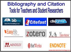 Educational Technology and Mobile Learning: 10 of The Best Bibliography and Citation Tools for Teachers and Student Researchers