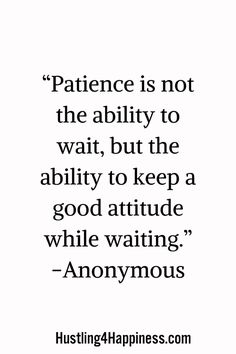 Patience is powerful. Let's talk about the power of patience for winning. Quotable Quotes, Wisdom Quotes, True Quotes, Words Quotes, Wise Words, Quotes To Live By, Sayings, Motivational Quotes For Success, Great Quotes