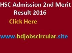 HSC Admission 2nd Merit Result 2016 |www.xiclassadmission.gov.bd | BD Jobs Circular