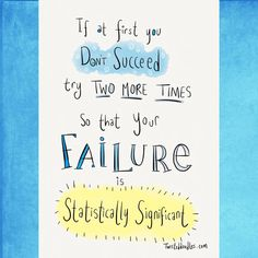#failure #science #phdlife #phdproblems #inspirationalquotes