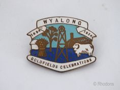 Wyalong Australian Goldfields Badge