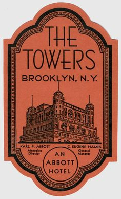 The Towers - Brooklyn, New York (luggage label), 1930 - Artist Unknown Luggage Stickers, Luggage Labels, Suitcase Stickers, Party Vintage, Vintage Type, Vintage Luggage Tags, Etiquette Vintage, Vintage Hotels, Online Posters