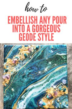 There has been quite a lot of interest in the art community lately about embellished and geode style pours.How to Embellish Any Pour Into a Gorgeous Geode Style via abstract Acrylic Pouring Techniques, Acrylic Pouring Art, Acrylic Art, Flow Painting, Pour Painting, Diy Painting, Knife Painting, Encaustic Painting, Collateral Beauty