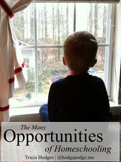 The Many Opportunities of #Homeschool www.hodgepodge.me