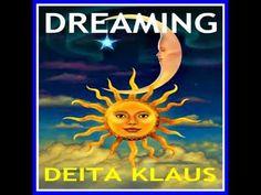 DREAMING by Deita Klaus featuring Dawn LaRue