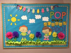 POP into summer bulletin board #creativeclassroompaperie #bulletinboard #summerbulletinboard