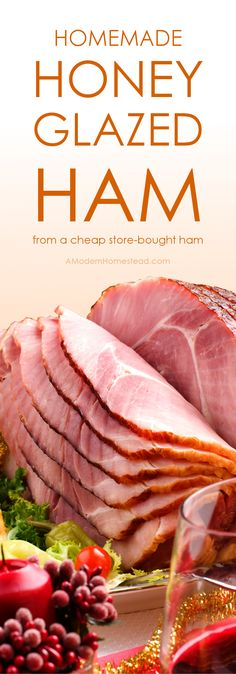 Skip the expensive pre-made version of this holiday dish and make your own homemade honey glazed ham. It's simple and quick to make the glaze from scratch and you can even use a store bought, pre-cut ham to save big! Ham Steak Glaze, Ham Steaks, Ham Glaze, Ham Recipes, Real Food Recipes, Delicious Recipes, Holiday Ham, Holiday Recipes, Sauces