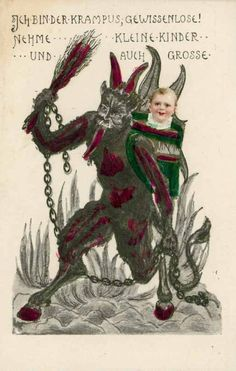 It's the fifth of December, which means it's time to get that hamper out of the cupboard and take out your rusty chain and bells and birch branch and fur and big black sack and roam the streets terrifying tiny children. Krampus has work to do!