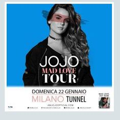 2017 - JOJO, Jan. 22 in Milan; tickets are available in Vicenza at Media World, Palladio Shopping Center, or online at www.ticketone.it, www.vivaticket.it, www.iconamusic.it, and www.geticket.it