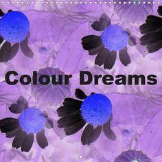 Colour Dreams - CALVENDO