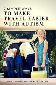 7 Simple Ways to Make Travel Easier with #Autism