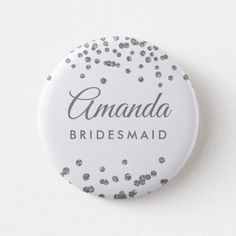 Shop Bridesmaid Favor Silver Glitter Confetti White Pinback Button created by Personalize it with photos & text or purchase as is! Glitter Confetti, Wedding Confetti, Custom Badges, Custom Buttons, Travel Cake, Bridesmaid Favors, Wedding Inspiration, Wedding Ideas, Sparkle Wedding