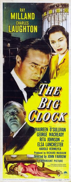 The Big Clock is a 1948 film noir thriller directed by John Farrow, and adapted by renowned novelist-screenwriter Jonathan Latimer from the novel of the same name by Kenneth Fearing.  The black-and-white film is set in New York City and stars Ray Milland and Maureen O'Sullivan. Elsa Lanchester and Charles Laughton appear in the film, as does Harry Morgan, in an early film role, as a hired thug.