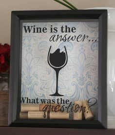 """Wine Cork Holder - Cork Saver - Shadow Box - Wine Bar Art - 8x10 - """"Wine is the Answer"""" by CottonseedMktplace on Etsy"""