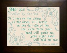 Morgan - Name Blessings Personalized Cross Stitch Design from Joyful Expressions Morgan Name, Name Quotes, Everlasting Love, Names With Meaning, Cross Stitch Designs, Gifts For Family, Custom Framing, Psalms, Just In Case