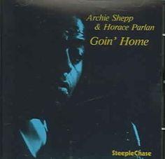 Archie Shepp - Goin' Home