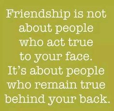 True. That's why I appreciate the friends that I have. I don't really care about your social status as long as you are true to me and I feel it deep down inside me, we are goin to be friends for life!