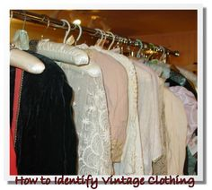 Sydney's Vintage Loose Threads: Is it Vintage? How to Identify Vintage Clothes
