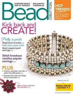 Buy Bead and Button Magazine the latest issue or annual subscription of Bead & Button Magazine - American Fashion Beading Magazine on discount from USA's leading online mag store – Magazine Cafe Store Swarovski, Bead And Button, Magazine Beads, Beaded Jewelry, Beaded Bracelets, Diy Jewellery, Cross Stitch Tree, Gem Show, Arts And Crafts