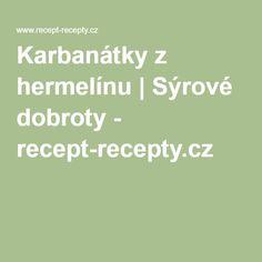 Karbanátky z hermelínu | Sýrové dobroty - recept-recepty.cz