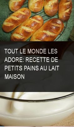 Tout le monde les adore: recette de petits pains au lait maison #Pain #Maison #Recette #Petit #Petits #Monde #Lait My Recipes, Sweet Recipes, Traditional French Recipes, Baking With Kids, French Food, Beignets, Diy Food, Kids Meals, Sweet Tooth