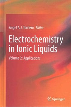 Electrochemistry in Ionic Liquids: Applications