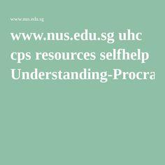 www.nus.edu.sg uhc cps resources selfhelp Understanding-Procrastination.pdf