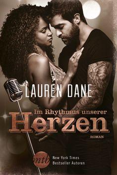 Lauren Dane - Im Rhythmus unserer Herzen | Partys, Frauen, Alkohol – Rockstar Ezra Hurley hat ein Leben auf der Überholspur geführt und nichts ausgelassen. [...]
