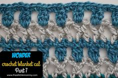 Welcome to Part 7of theWonder Crochet Blanket CAL! This Wonder CALstartedon January 7, 2016 and will be completed onNovember 3, 2016. There are two sections being released each month on Thursdays. For more informationabout the CAL, including the links to each blanket section,please visit theIntroductory Post. Make sure to pop on over toRavelry and join the Crochet With Us! Ravelry groupfor helpand to shareyour progress! For extra help, please see