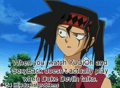 Duelist Problems. It would CONFUSE THE DAYLIGHTS out of me. I can't even hear that song without thinking of Duke now.