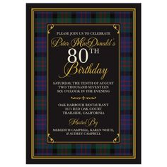 This is the modern MacDonald clan tartan. Reconnect with your Scottish roots with a tartan plaid birthday theme. This is a great choice for a man's birthday.If you are interested in a tartan birthday inv Fun Party Themes, Birthday Party Themes, Theme Ideas, Birthday Cakes, Birthday Ideas, 80th Birthday Invitations, Party Invitations, Macdonald Tartan, Engagement Party Themes