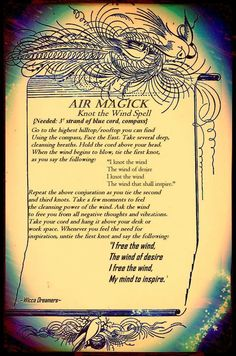 wicca element air magic # The calling or raising of the wind is a very old magickal process, originally used when the wind was vital for sailing. Witches were reputed. Wicca Witchcraft, Magick Spells, Wiccan Rituals, Candle Spells, Mantra, Air Magic, Elemental Magic, The Calling, Witch Spell