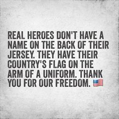 Thank you for our freedom.