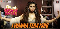 I Wanna Tera Ishq Ishq Lyrics | Great Grand Masti - http://www.freemp3alert.in/2016/07/i-wanna-tera-ishq-ishq-lyrics.html