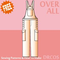 Overalls sewing patterns & how to make