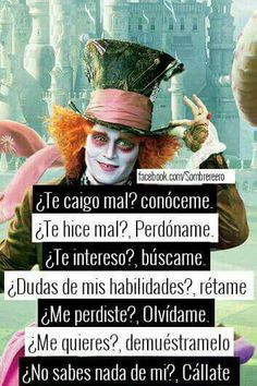 Un Sombrero Loco♥ Dinner Recipes carrot cake recipe Motivational Phrases, Inspirational Quotes, Sad Love, Spanish Quotes, Johnny Depp, Sentences, Love Quotes, Joker, Thoughts