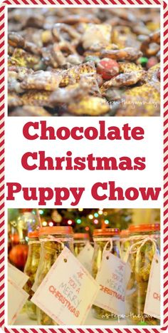 Chocolate Christmas Puppy Chow...the perfect treat for friends and family this holiday season!