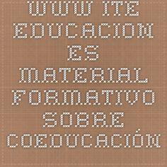 www.ite.educacion.es.Material formativo sobre Coeducación.