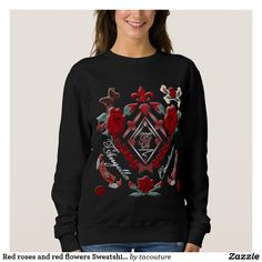 Red roses and red flowers Sweatshirt