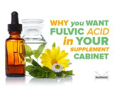 Why You Need Fulvic Acid In Your Supplement Cabinet