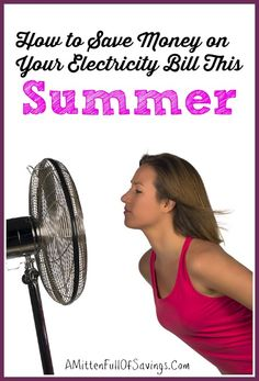 how to save money on electricity bills this summer