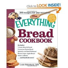 The Everything Bread Cookbook (Everything (Cooking))