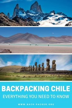 Backpacking in Chile - my Chile Travel Guide
